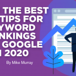 20 of the Best SEO Tips for Keyword Rankings and Google in 2020