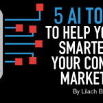 5 AI Tools to Help You Get Smarter in Your Content Marketing