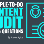 A Simple-to-Do Content Audit With 6 Questions