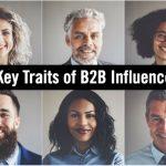 5 Key Traits of the Best B2B Influencers