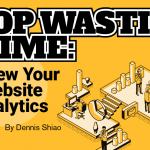 Stop Wasting Time: Review Your Website Analytics