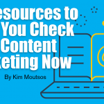 15 Resources to Help You Check Your Content Marketing Now