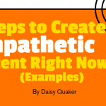 5 Steps to Create Empathetic Content Right Now [Examples]