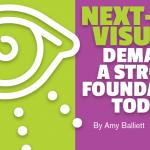 Next-Gen Visuals Demand a Strong Foundation Today