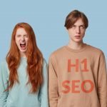 H1 Headings For SEO - Why They Matter