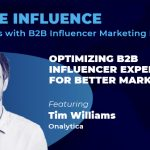 Tim Williams from Onalytica on Optimizing B2B Influencer Experiences
